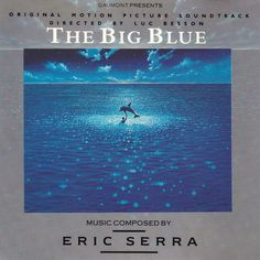 Eric Serra ‎- The Big Blue (Le Grand Bleu) (1988)