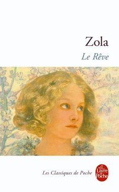 Le Rêve d'Emile Zola