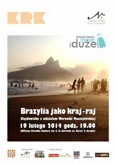 Luty 2014 w Brazylii z Weroniką Maciejewską.