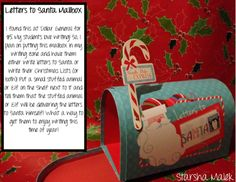 Letters to Santa Mailbox Have students write their Christmas Lists or Letters to Santa. Have them put them in this super cute mailbox.