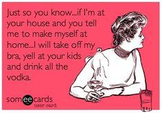 Make myself at home?