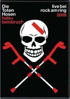 Die Toten Hosen - Hals- und Beinbruch (2008)…