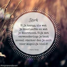 Mooie uitspraken Dutch Quotes, Life Quotes To Live By, Mindfulness Quotes, True Feelings, Friends In Love, Beautiful Words, Cool Words, Quote Of The Day, Texts