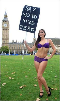 CURVY Katie Green shows off the body that crazy model agencies criticised for being 'too fat' as she launches a Say No to Size Zero campaign outside parliament today.    The size 12 Wonderbra girl lost her contract after a bust-up with her agency over her weight.    But days after refusing to lose two stone the 30F lingerie model was snapped up by undies giant Ultimo.    Today she looks fabulous posing in their skimpies as she urges other companies to ditch the super skinnies.    Katie says:...