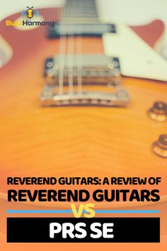 Are you shopping for the best Reverend Guitars? Well, you have come to the right place. Here we have put together a complete review of the best Reverend Guitar products vs PRS SE. Check it out! #ReverendGuitarsProducts #ReverendGuitarsForBeginners