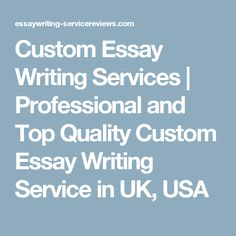 Factors that make us the best custom essay company