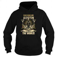 AUSTIN 040216 - hoodie for teens #t shirt #t shirt creator