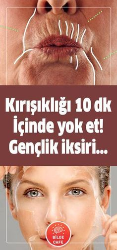 Kırışıklığı 10 Dk İçinde Yok Et! Gençlik İksiri… - Fitness Tips Beauty Care, Beauty Hacks, Beauty Makeup, Les Rides, Makes You Beautiful, Wrinkle Remover, Homemade Skin Care, Look Younger, Fitness Tips