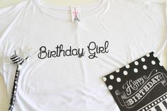 White Birthday Girl slouchy shirt
