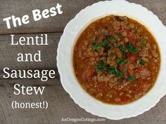 The Best Lentil-Sausage Stew - ever. in the world. really.