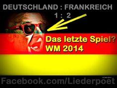Das letzte Spiel - #Deutschland : #Frankreich - WM 2014