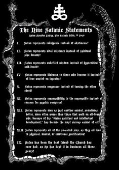 The Eleven Satanic Rules of the Earth by Anton Szandor LaVey © 1967 Do not give opinions or advice unless you are asked. The Eleven Satanic Rules of The Earth Satanic Rules, Satanic Art, Satanic Cross, Necronomicon Lovecraft, Laveyan Satanism, Satanic Tattoos, Wiccan Tattoos, The Satanic Bible, Maleficarum