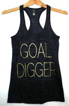 Burnout Racerback Tank - Goal Digger  - decal comes in Gold or White (gold is showing in the picture). -  #swag #love #instagood #me #like #follow #cute #tbt #beautiful #fashion #instalike #friends #fun #style #lol #webstagram #tweegram #instago #selfie #instamood #amazing #bestoftheday #nofilter #live