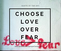 Choose Love Over Fear  #meducated #quote #healing #quotes #believe #heal #love #strength #grow #choice