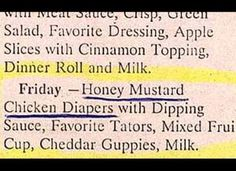"""The most ridiculous newspaper mistakes: """"Honey Mustard Chicken Diapers with Dipping Sauce"""" I don't even want to know what the dipping sauce is..."""