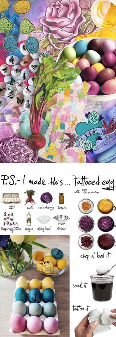 P.S.- I made this.. easter eggs! Paint your eggs with mother natures colors (veggies & spices) and personalize them with tattoos! we love it!