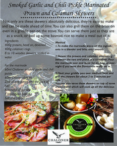 Chaloner - Finest South African Olive Products and Preserves Calamari, Prawn, Skewers, Griddle Pan, Pickle, Stove, Chili, Garlic, Snacks