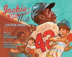 Jackie and Me : A Very Special Friendship by Tania Grossinger Hardcover) Preschool Library, Preschool Books, Books For Boys, Childrens Books, Social Themes, Jackie Robinson, Book Club Books, New Pictures, Book Worms