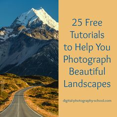 25 Free #Tutorials to Help You #Photograph Beautiful #Landscapes