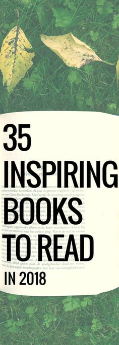 Reading list of inspirational books worth reading in 2017 and 2018, including great books for women, inspirational books, self-help books, and other books worth reading.