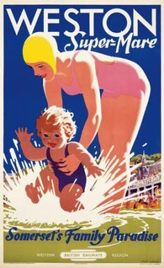 """""""WESTON Super-Mare"""" 'Somerset's Family Paradise', [British Railways - Western Region] - Advertising Poster Illustration and Design by Tom Purvis (b. 1888 - d. Poster Ads, Poster Prints, Advertising Poster, Art Prints, Historic Posters, British Beaches, British Seaside, Weston Super Mare, Beach Posters"""