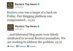 HACKERS POSTED FAKE NEWS STORY ON ITS BLOG-REUTERS.  A FAKE NEWS STORY REGARDING THE CONFLICT IN SYRIA HAS BEEN POSTEN ON REUTERS SITE.  Reuters.com was target of a hack on Friday & their blogging platform was compromised. A false blog posting, reportedly carrying an interview with the head of the Syrian army was illegally posted on Reuters blog page. This was followed by 2 million people on twitter.