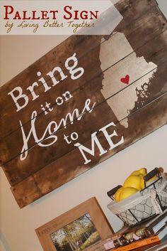 Living Better Together: Home to ME Pallet Sign