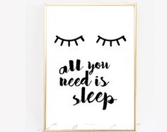 All you need is Sleep printable art eyelashes print Instant download Print room decor Bedside table print Bedroom printable art Lashes print