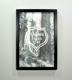 Greatness Takes Time Framed Art Print   Art Prints   Canton Box Co.   Scoutmob Shoppe   Product Detail