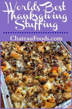 World's Best Thanksgiving Stuffing