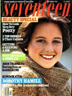 Dorothy Hamil Hair cut and Seventeen Magazine!  Blast from the Past!