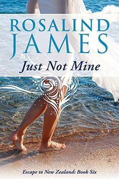 Just Not Mine (Escape to New Zealand) - http://www.justkindlebooks.com/just-not-mine-escape-to-new-zealand/