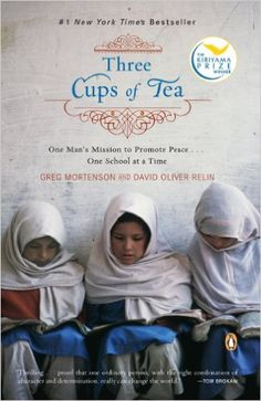 Amazon.com: Three Cups of Tea: One Man's Mission to Promote Peace . . . One School at a Time eBook: Greg Mortenson, David Oliver Relin: Kindle Store