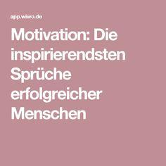 Motivation: Die inspirierendsten Sprüche erfolgreicher Menschen