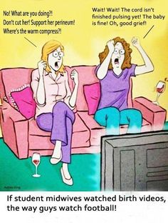I am now a student midwife (maybe someday), but this is EXACTLY how I am when I see those birth shows on TV.