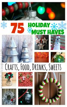 Holiday Must Haves (Crafts, Recipes, Sweets, DIY and More!)