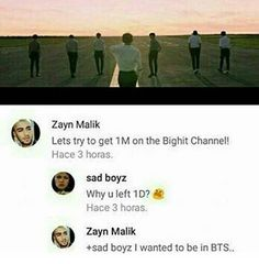 OMG. This is funny. Being a Directioner and an ARMY this is so funny and sad. Zayn, why did you leave 1D.