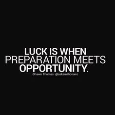 Always be prepared for an #opportunity to come your way! #entrepreneur #ProductiveShapeLife - view more at ProductiveShapeLife.com