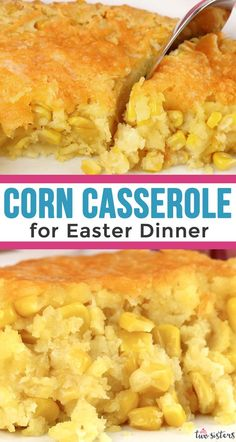 "Our Corn Casserole for Easter Dinner is a family favorite Easter food side dish . Our Corn Casserole for Easter Dinner is a family favorite Easter food side dish - this sweet-savory, corn bread ""lik"