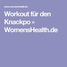 Workout für den Knackpo » WomensHealth.de