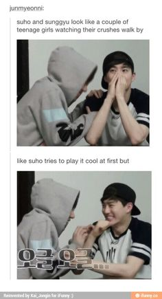EXO Suho & Infinite Sunggyu the teenage girls XD Love them so much ♥