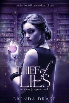 YA Book Review: Thief of Lies by Brenda Drake - This was an exciting book and I really enjoyed it. The whole library jumping and magic system was pretty cool. The pace is done well and kept my attention, although there are a few scenes that feel a bit rushed -  Genres: Fantasy, Young Adult, Paranormal, Romance