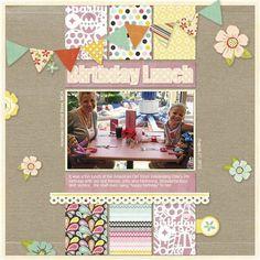 """Birthday Lunch"" by latz, as seen in the Club CK Idea Galleries. #scrapbook #scrapbooking #creatingkeepsakes"