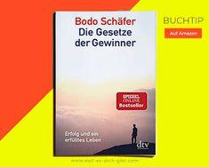 Geschenkstip: Gesetze der Gewinner von Bodo Schäfer Bodo, Book Recommendations, Law, Landing Pages, Life, Gifts