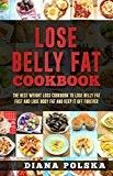 Fat Fast Shrinking Signal Diet-Recipes  - Lose Belly Fat Cookbook: The Best Weight Loss Cookbook to Lose Belly Fat Fast and Lose Body Fat and Keep It Off Forever - Do This One Unusual 10-Minute Trick Before Work To Melt Away 15+ Pounds of Belly Fat