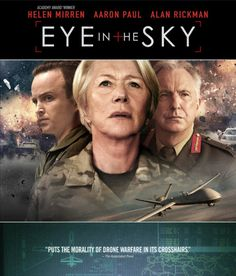 """Eye In The Sky"" starring Aaron Paul, Helen Mirren and Alan Rickman"