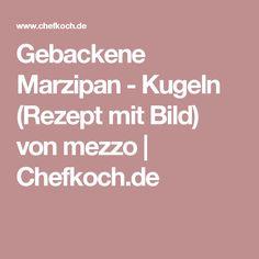 Gebackene Marzipan - Kugeln (Rezept mit Bild) von mezzo | Chefkoch.de