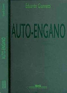 Auto-engano - Eduardo Giannetti - Companhia das Letras