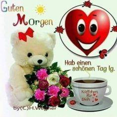 Guten Morgen Meine Liebe Bilder Guten Morgen Guten Morgen