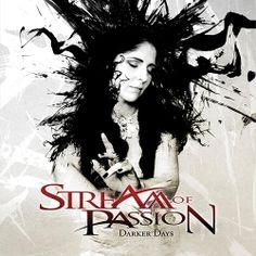 "Stream of Passion - ""Darker Days"" (2011)"